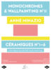 flyer: Julie Cousin Monochromes & Wallpainting N°11  &  Céramiques N°1-6  &  FaçadeHIT Anne Minazio